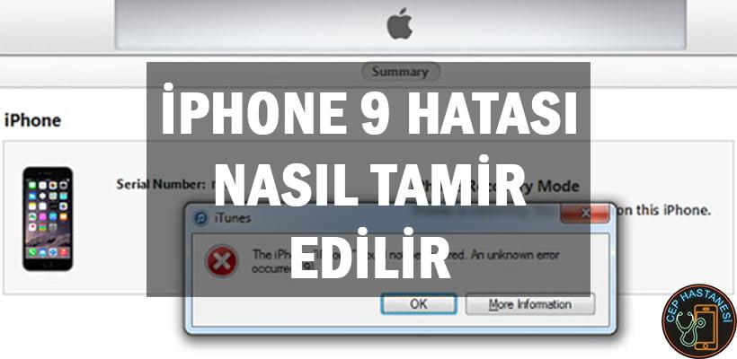 iPhone 9 Hatası Nasıl Tamir Edilir