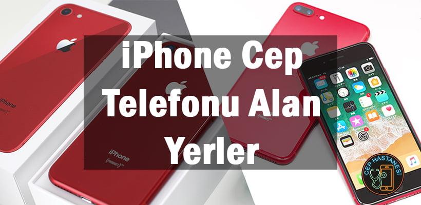 iPhone Cep Telefonu Alan Yerler