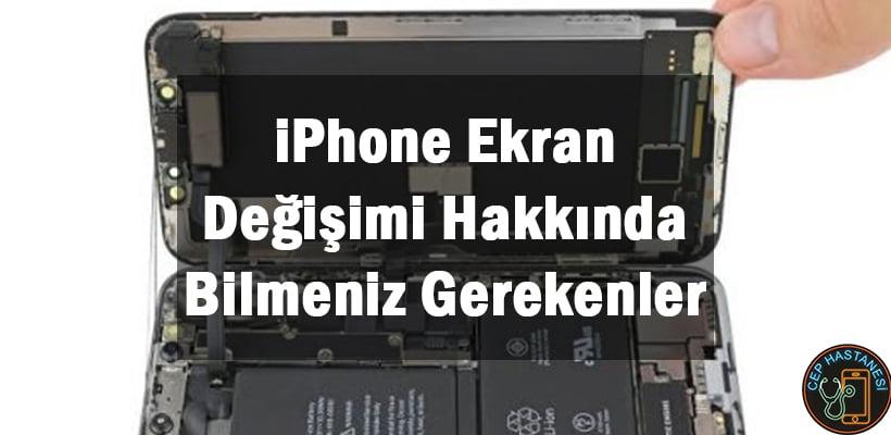 iPhone Ekran Değişimi Hakkında Bilmeniz Gerekenler