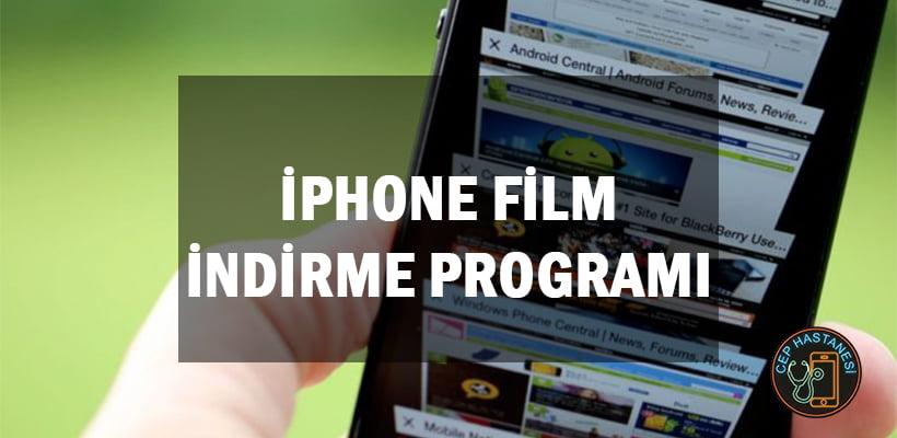iPhone Film İndirme Programı