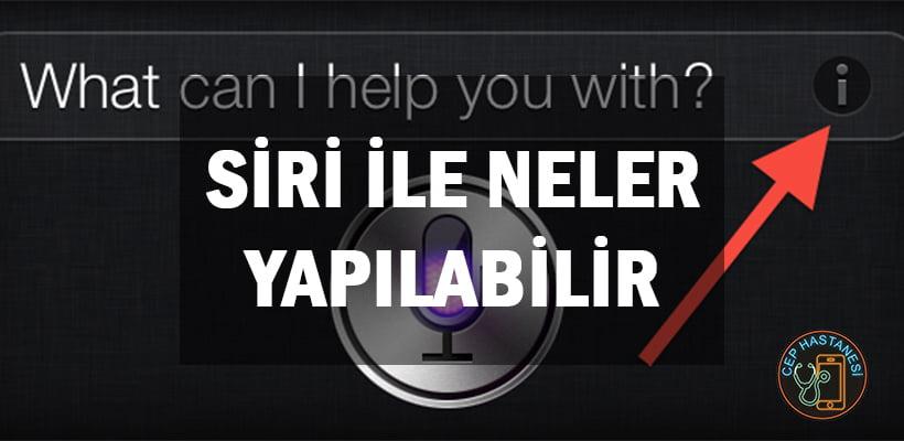 Siri ile Neler Yapılabilir