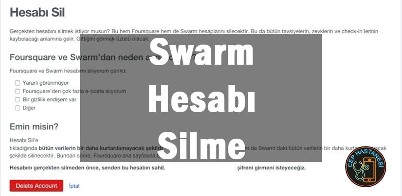 Swarm Hesabı Silme
