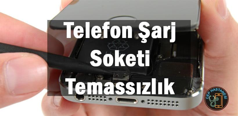Telefon Şarj Soketi Temassızlık