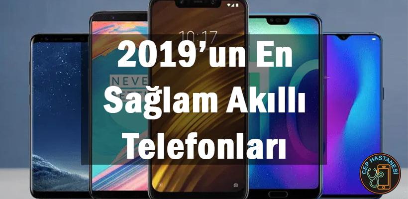 2019'un En Sağlam Akıllı Telefonları