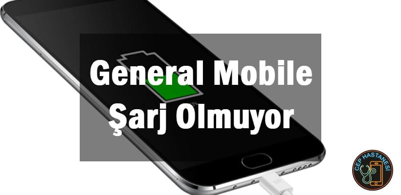 General Mobile Şarj Olmuyor