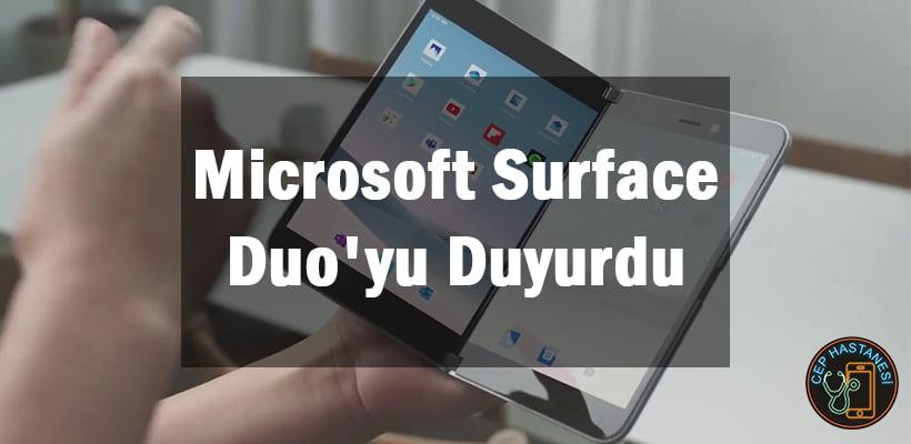 Microsoft Surface Duo'yu Duyurdu