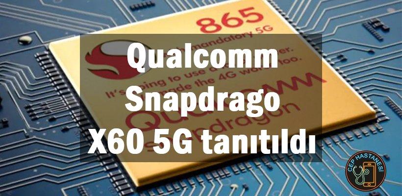Qualcomm Snapdragon X60 5G tanıtıldı