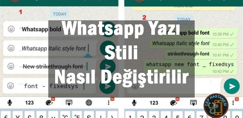 Whatsapp Yazı Stili Nasıl Değiştirilir