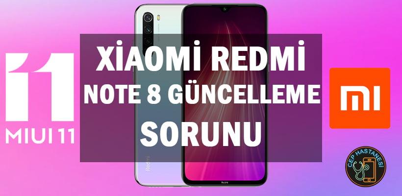 Xiaomi Redmi Note 8 Güncelleme Sorunu