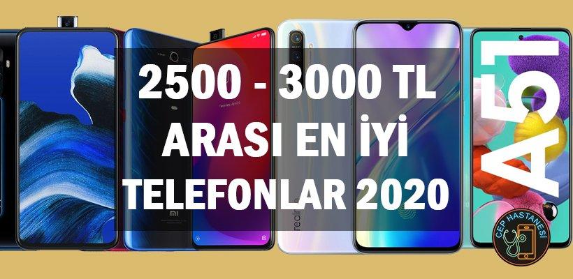 2500 3000 TL Arası En İyi Telefonlar 2020