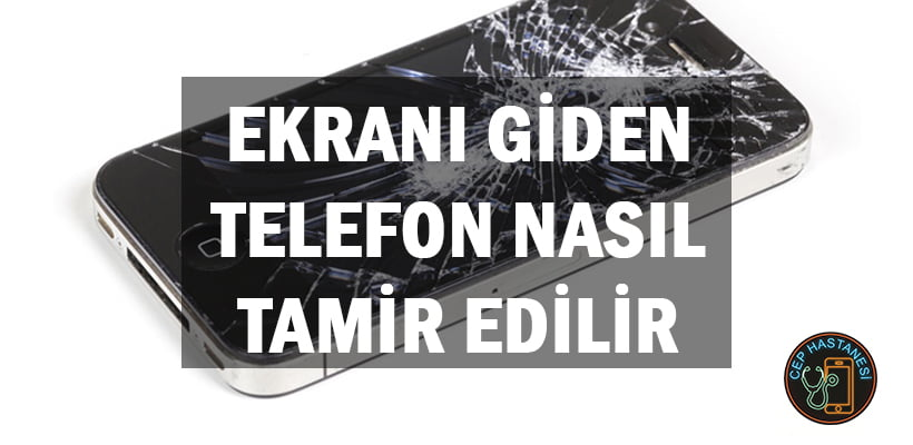 Ekranı Giden Telefon Nasıl Tamir Edilir