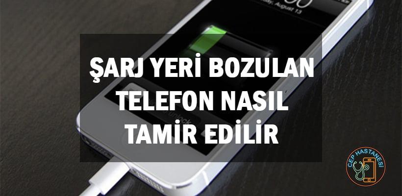Şarj Yeri Bozulan Telefon Nasıl Tamir Edilir