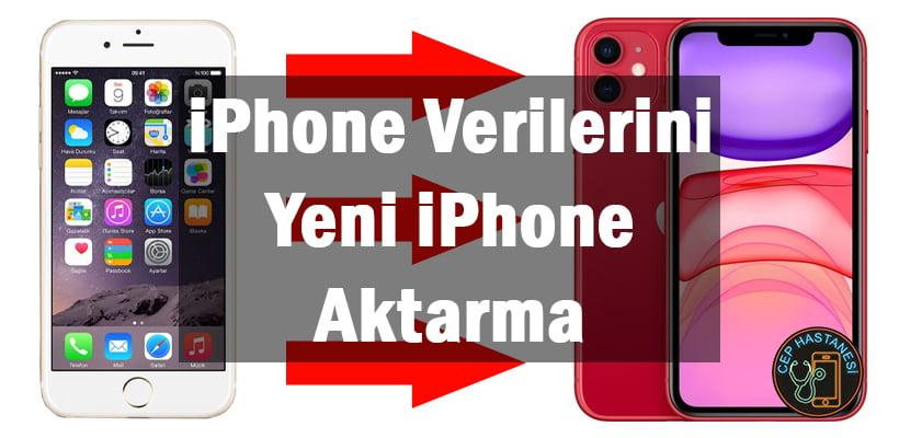 iPhone Verilerini Yeni iPhone Aktarma