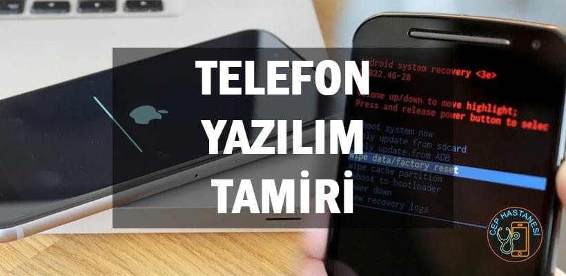 Telefon Yazılım Tamiri
