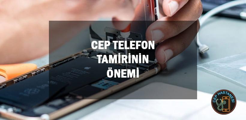 Cep Telefon Tamirinin Önemi   Cep Hastanesi İstanbul