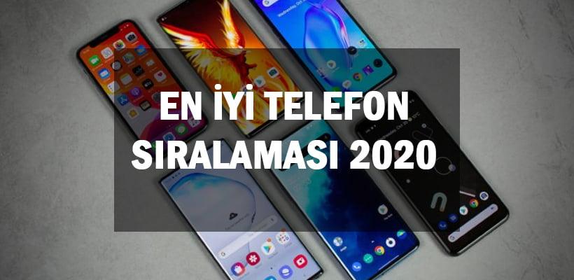 En İyi Telefon Sıralaması 2020