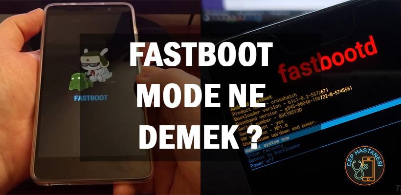 Fastboot Mode Ne Demek