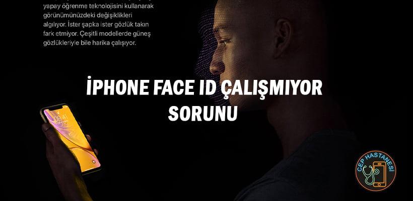 iPhone Face ID Çalışmıyor Sorunu