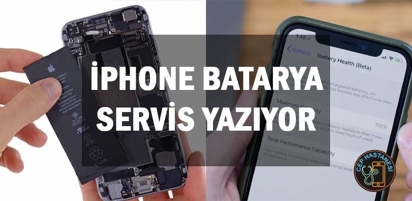 iPhone Batarya Servis Yazıyor