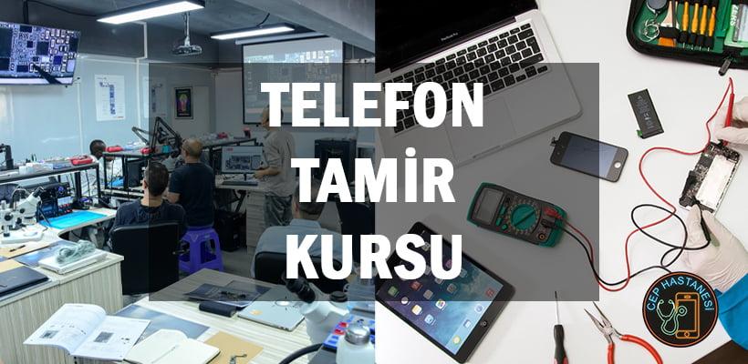 Telefon Tamir Kursu