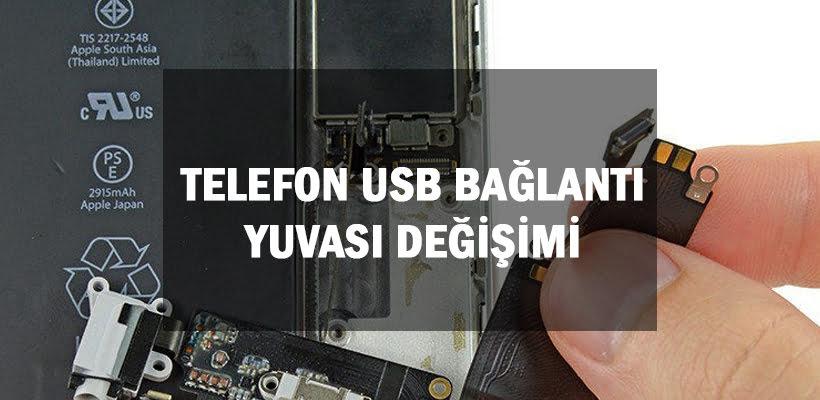 Telefon Usb Bağlantı Yuvası Değişimi