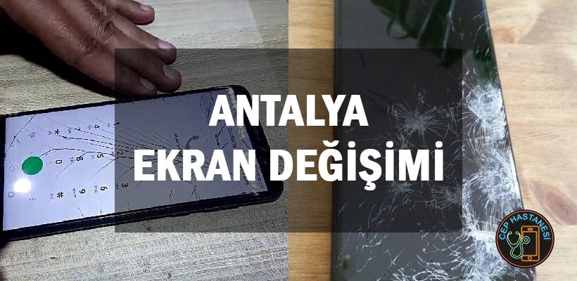Antalya Ekran Değişimi
