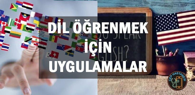 Dil Öğrenmek İçin Uygulamalar