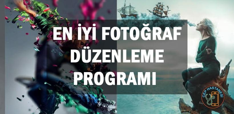 En İyi Fotoğraf Düzenleme Programı