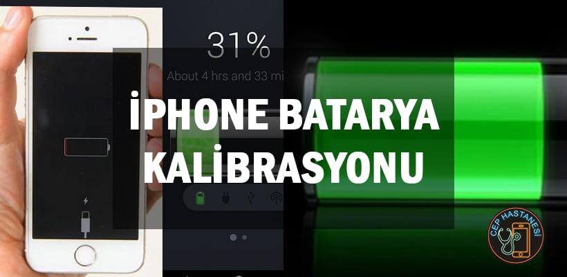 iPhone Batarya Kalibrasyonu