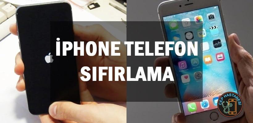iPhone Telefon Sıfırlama