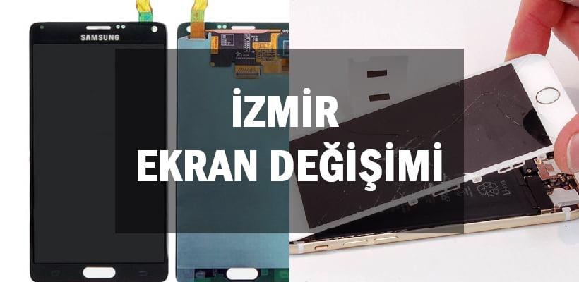 İzmir Ekran Değişimi