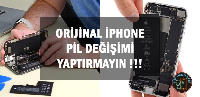 Orijinal iPhone Pil Değişimi Yaptırmayın