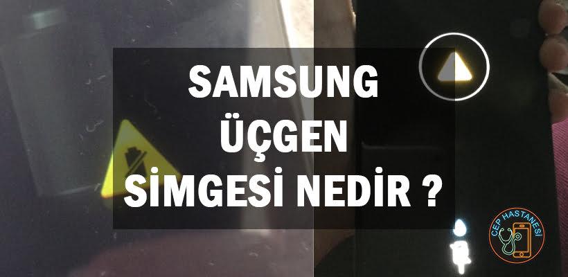 Samsung Üçgen Simgesi Nedir