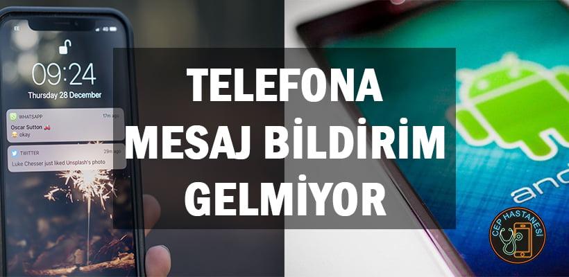 Telefona Mesaj Bildirim Gelmiyor Android