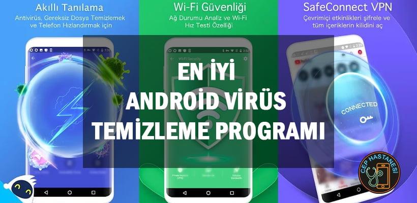 En İyi Android Virüs Temizleme Programı