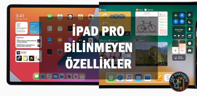 iPad Pro Bilinmeyen Özellikler