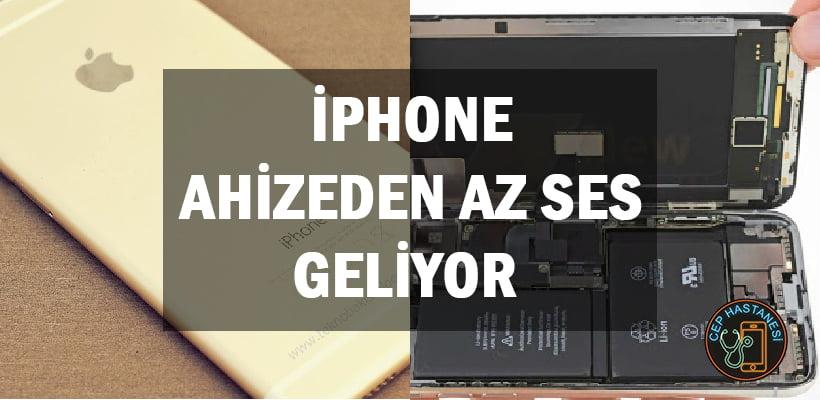 iPhone Ahizeden Az Ses Geliyor