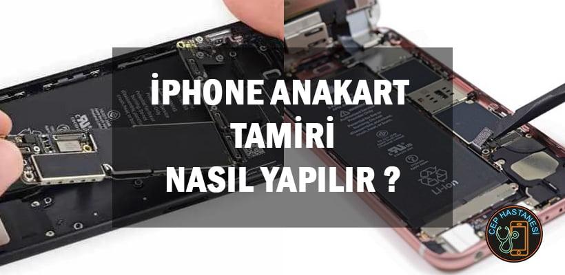 iPhone Anakart Tamiri Nasıl Yapılır