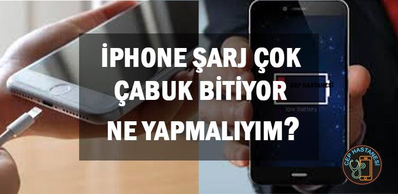 iphone-sarj-cok-cabuk-bitiyor-ne-yapmaliyim