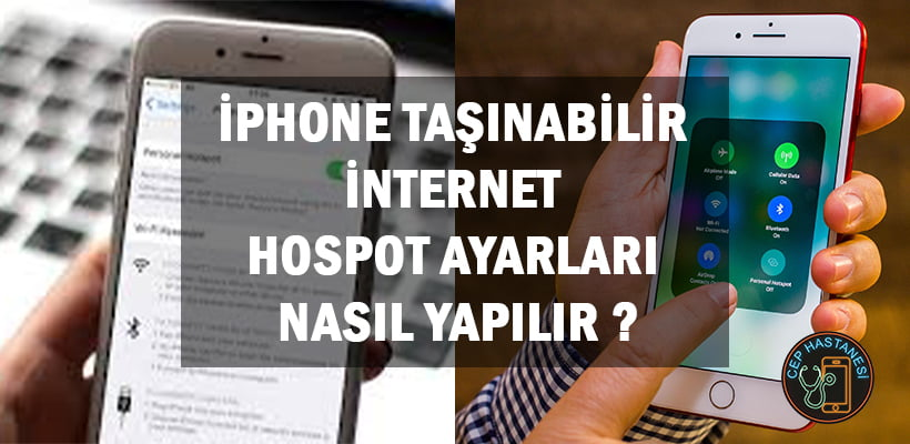 iphone-tasinabilir-internet-hospot-ayarlari-nasil-yapilir