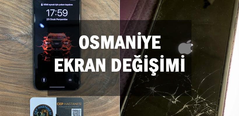 Osmaniye Ekran Değişimi