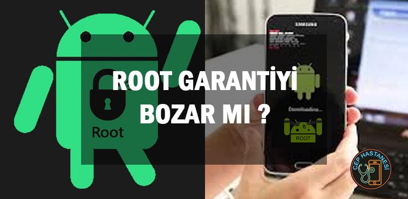 Root Garantiyi Bozar Mı