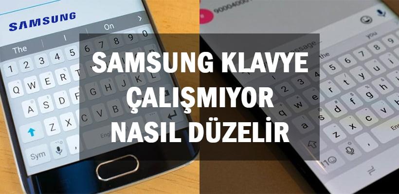 samsung-klavye-calismiyor-nasil-duzelir