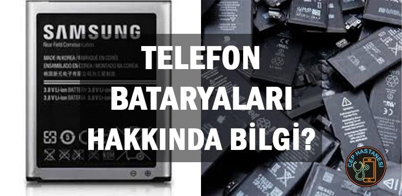 telefon-bataryalari-hakkinda-bilgi