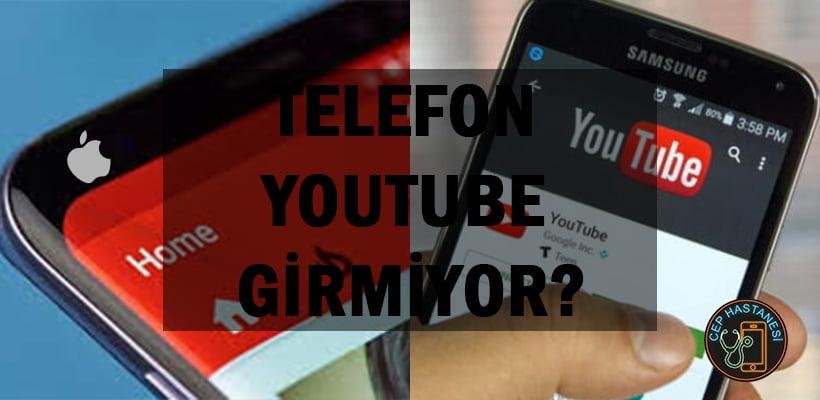 telefondan-youtubea-giremiyorum
