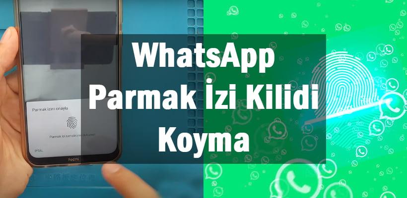 WhatsApp Parmak İzi Kilidi Koyma