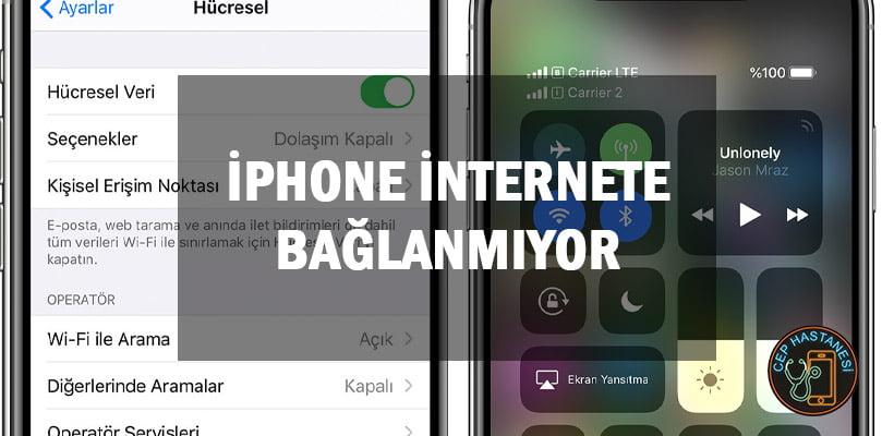 iPhone İnternete Bağlanmıyor