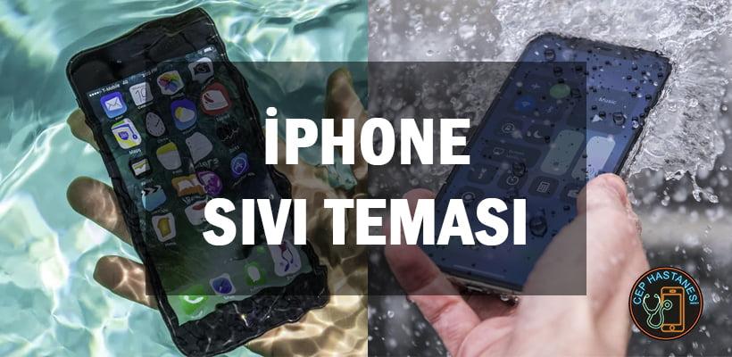 iPhone Sıvı Teması