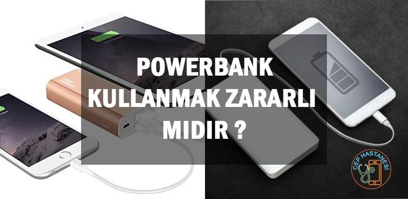 Powerbank Kullanmak Zararlı Mıdır