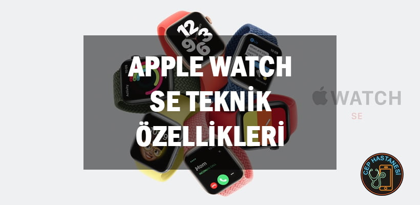 Apple Watch SE Teknik Özellikleri
